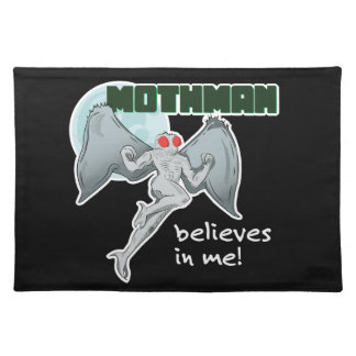 Mothman Believes in Me!   Point Pleasant, WV Placemat