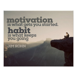 Motivation And Habit by Jim Rohn Poster