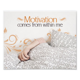 Motivation Comes From Within Me Photo Print