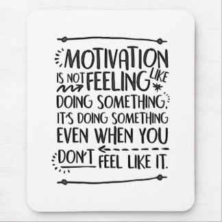 Motivation Mousepad
