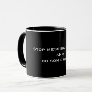 Motivational Advice Mug