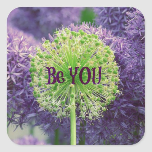 Motivational Be You Quote Square Stickers