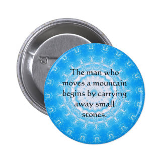 Motivational Chinese proverb Pinback Buttons
