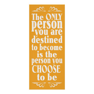 Motivational CHOICE custom color poster