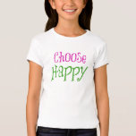 Motivational Choose Happy Affirmation Quote Tshirts
