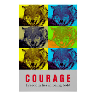 Motivational Courage Quote Wolf Pop Art Poster