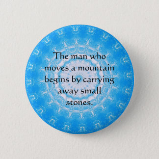 Motivational Encourage Inspirational Quote 2 Inch Round Button