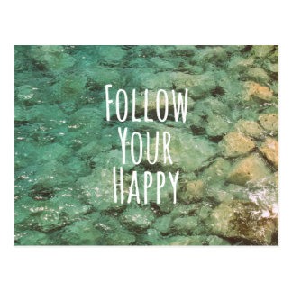 Motivational Follow Your Happy Quote Postcard