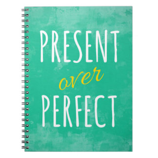 Motivational Gift: Present Over Perfect Notebooks