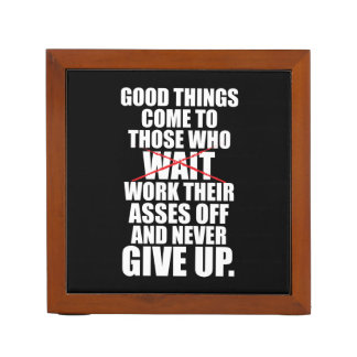 Motivational - Good Things Come To Those Who Work Desk Organizer
