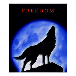 Motivational Howling Wolf & Blue Night Moon Poster