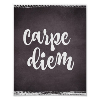 Motivational Inspiration: Carpe Diem Quote Poster