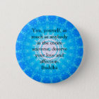 Motivational Inspirational Buddha Quote 2 Inch Round Button