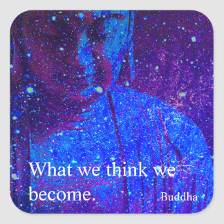 Motivational Inspirational Celestial Buddha Quote Square Sticker