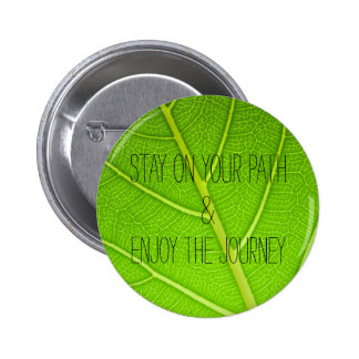 Motivational Inspirational Nature Leaf Quote 2 Inch Round Button
