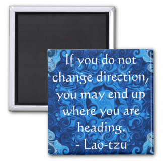 Motivational Inspirational Quote Lao tzu Square Magnet