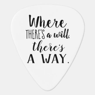 Motivational Inspirational Quote Saying Typography Guitar Pick