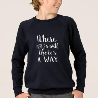 Motivational Inspirational Quote Saying Typography Sweatshirt