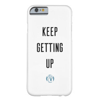 Motivational iPhone Case - Keep Getting Up