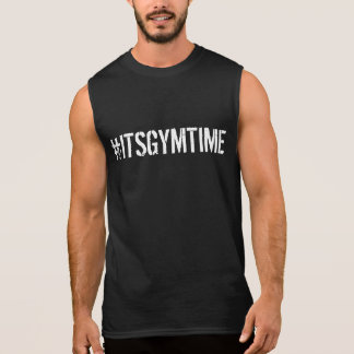 Motivational #ITSGYMTIME Cool GYM and Fitness Sleeveless Shirt
