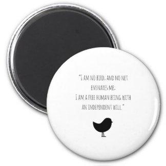 Motivational Jane Eyre magnet