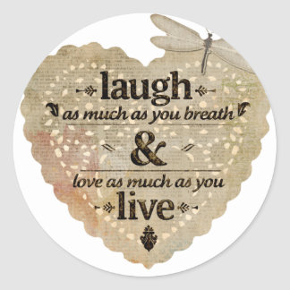 motivational laugh love round sticker