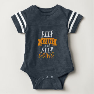 Motivational Life Quote Keep Calm Keep Going Baby Bodysuit