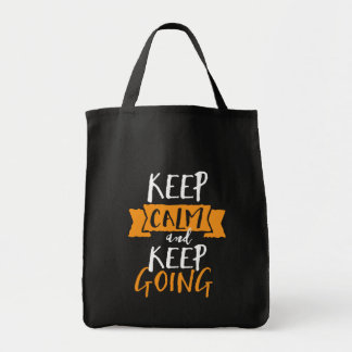 Motivational Life Quote Keep Calm Keep Going Tote Bag