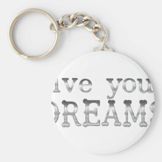 motivational live your dreams basic round button keychain