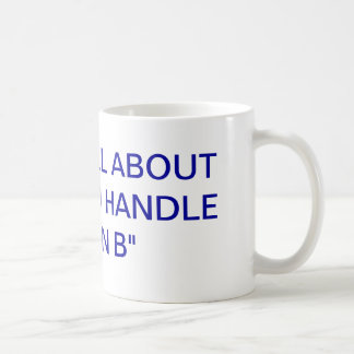 MOTIVATIONAL MUG HELPS HANDLE ADVERSITY