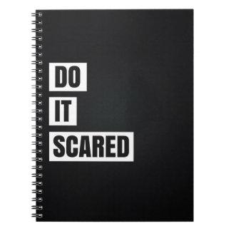Motivational Notebook: Do It Scared Notebooks