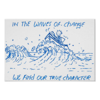 Motivational poster Waves or change