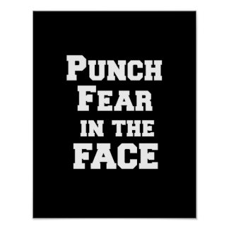 Motivational Punch Fear in the Face Quote Print