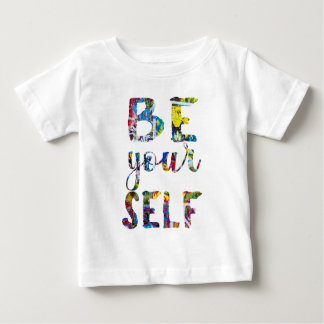 Motivational quote Be yourself Baby T-Shirt