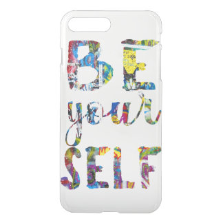 Motivational quote Be yourself iPhone 8 Plus/7 Plus Case