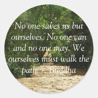 Motivational Quote Buddha inspirational Round Sticker