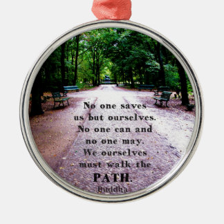 Motivational Quote Buddha inspirational Silver-Colored Round Ornament