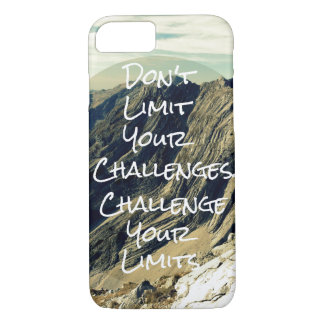 Motivational Quote: Challenge Your Limits iPhone 7 Case