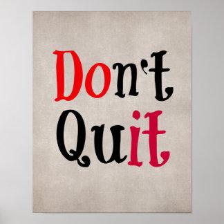 Motivational Quote Don t Quit Print