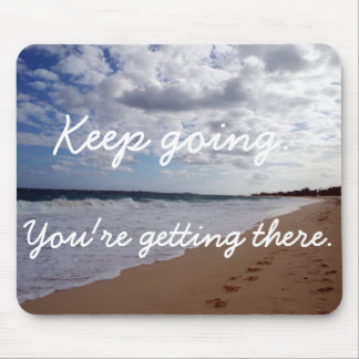 Motivational quote on a beach mouse pad