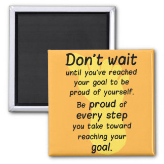 Motivational Quote on Life Goals Magnet