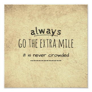 motivational quote poster go the extra mile sepia