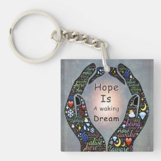 Motivational quotes about Dreams and hopes Keychain