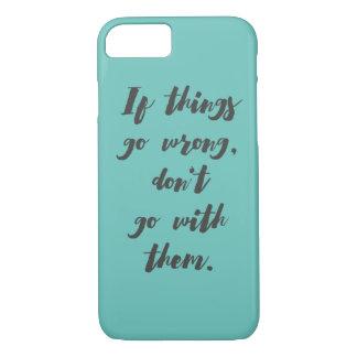 Motivational quotes phone case