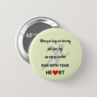 Motivational sports runners quote 2 inch round button