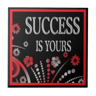 Motivational Words Artistic Tiles:Success Is Yours Tile