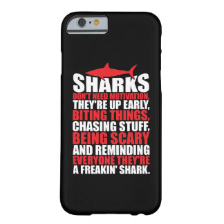 Motivational Words - Be A Shark Barely There iPhone 6 Case