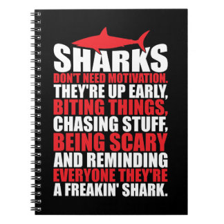 Motivational Words - Be A Shark Notebook