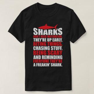 Motivational Words - Be A Shark T-Shirt