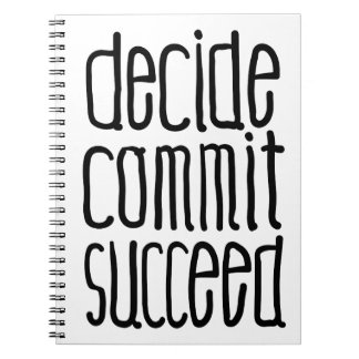 Motivational Words Decide Commit Succeed Note Book